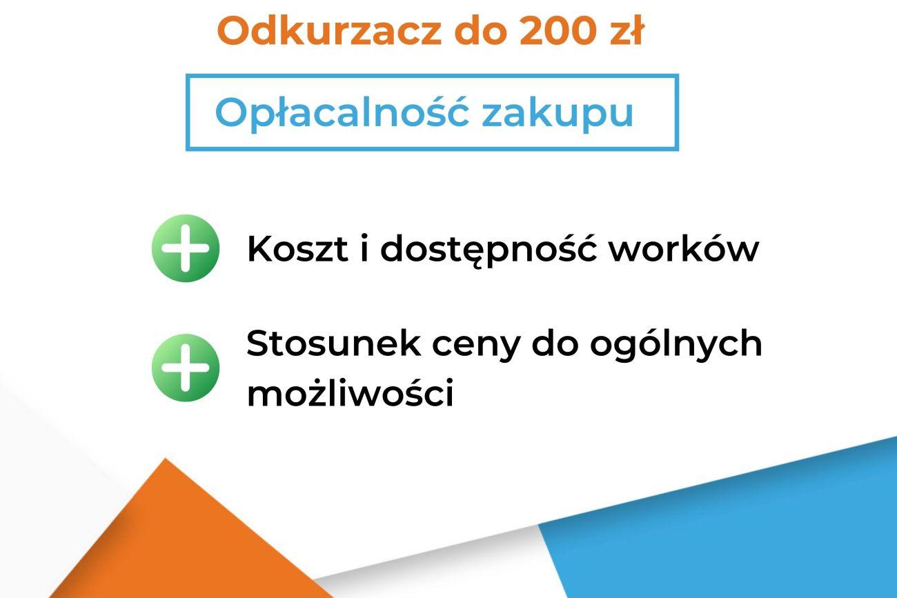 Odkurzacz do 200 zł a opłacalność zakupu - Infografika